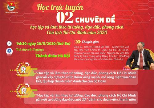 """Học trực tuyến 02 chuyên đề """"học tập và làm theo tư tưởng, đạo đức, phong cách Chủ tịch Hồ Chí Minh"""""""