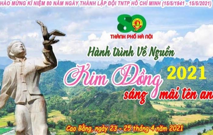"""Tuổi trẻ Thủ đô thực hiện hành trình về nguồn """"Kim Đồng sáng mãi tên anh"""""""
